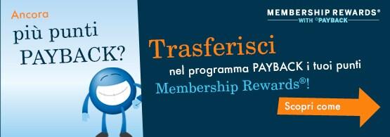 Trasferisci nel programma PAYBACK i tuoi punti Membership Rewards!