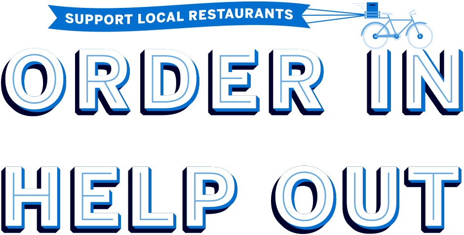 Support Local Restaurants: Order In Help Out